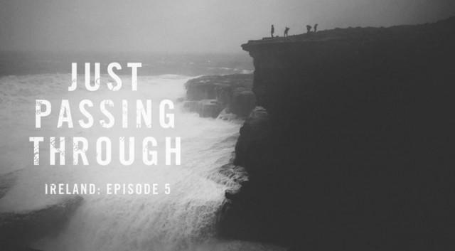 Just Passing Through - episodio 5